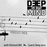 Deep In Our Mind 003 (Guest: Deep Joss)
