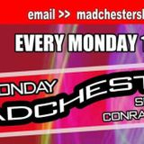#5 The Monday Madchester Show with Conrad and Twist feat Live DJ's  19-11-2018