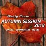 Marty Cruze - Autumn Session 2018