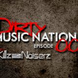 KillzWithNoiserz Presents Session DirtyMusicNation  001