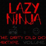 The Dirty Old Dog Mixtape  Vol. 1