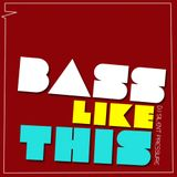 Bass like this (AWMix)