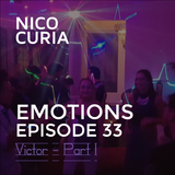 Emotions Episode 33 - Part 1