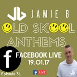 Jamie B's Live Old Skool Anthems On Facebook Live 19.01.17