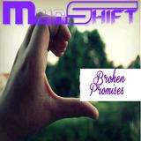 MindShift - Broken Promises