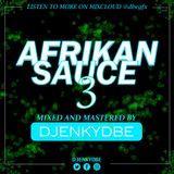AFRIKAN SAUCE 3 MIX - DJ ENKY DBE