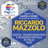 FvgTech 27 - La digital transformation. Ospite Riccardo Mazzolo