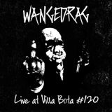 Wangedrag Live At Villa Bota #120 (End of the season special)