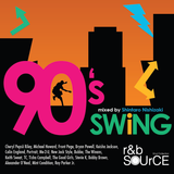 R&B SOURCE presents ー 90's SWiNG mixed by Shintaro Nishizaki