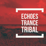 Echoes Trance Tribal - Reprise