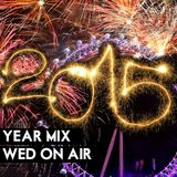 Wed On Air - 2015 Year Mix