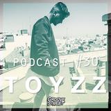 Toyzz - Groove Street Podcast #30