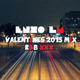 Enzo LM - Valentines 2015 Mix R&B XXX