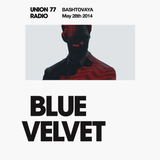 Blue Velvet @ Union 77 Radio 28.05.2014