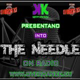DODICESIMA  PUNTATA 2013(INTO THE NEEDLE) KRYPTONICA DJS @OVERDANCE RADIO