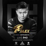 Vinahouse Community Live số 042 DJ Alex , sponsored by Hồng Quang Mobile