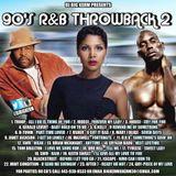 DJ BIG KERM  90's R&B THROWBACK VOL.2   (THROWBACK THURSDAY MIX 2/11/16)