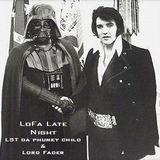 LoFa Late Night (12) - LST da phunky child & Lord Fader