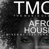 THE MUSIC CLUB BY JOSE TORRES AFRO HOUSE JULIO 2017