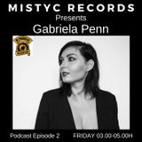MISTYC RECORDS PRESENTS **GABRIELA PENN** TECHNO PODCAST @ INPROGRESS RADIO*07-04