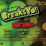 BreaksYo!  birfDay Set Live / South Beach