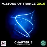 Visions of Trance 2016 - Chapter 5