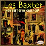 "Les baxter ""Mon best of , By Gallagh' """