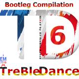 TreBle Dance  - Bootleg Compilation Vol. 6 (EM 2k16  Edition)