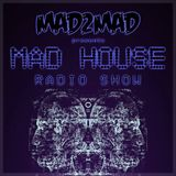 MAD House Radio Show 018 with Laurent Iacomucci
