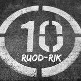 RUOD-Rik + 10 (Podcast Series #6)