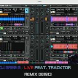 DJ GREG G - LIVE FEAT. TRACKTOR REMIX 081913