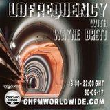 Wayne Brett's Lofrequency Show on Chicago House FM 30-09-17