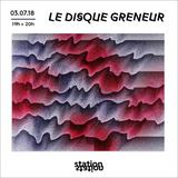 Le Disque Greneur #11