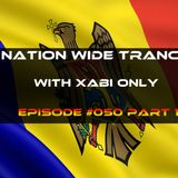 Nation Wide Trance Episode 050 Part 1 With Xabi Only