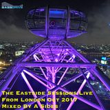 The Eastside Sessions Live From London Oct 2017