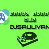 RETRO LATINO MIX-DJSAULIVAN