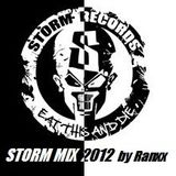 STORM MIX    2012 Storm Music tracks mixed by Ranxx