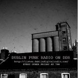 Dublin Punk Radio Episode #1 18/01/17