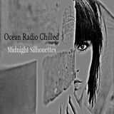 "Ocean Radio Chilled ""Midnight Silhouettes"" (10-25-15)"