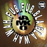 vlkv11//SoMux vol.3: vamko - fub.fub.bla.bla.wah.wah