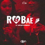 R&Bae 3 (RnB, Trap Soul & Chilled Afrobeats) - Krept&Konan, Frank Ocean, PnD, Tory Lanez + More)
