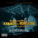 KLQiLiveMix 17 Khaaliq & Bone Live (Extended Version) ft Shawn Miller