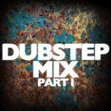 Dubstep Mix Part I
