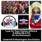 HAITIAN ALL-STARZ RADIO - WBAI - EPISODE #54 - LABOR DAY WEEKEND 2017 -SPECIAL EDITION