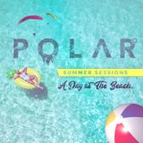 #POLARSUMMERSESSIONS — A Day At The Beach: Side A