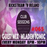 Andry Cristian & Alesana pres. Club Sessions 065 Guest Mix Mladen Tomic @KickStream TV Ireland