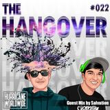 The Hangover - Episode #022 W/ Salvation