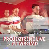 PROJECTRENE LIVE AT WROMD