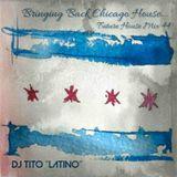 FUTURE HOUSE MIX 44 [Bringing Back Chicago House]