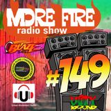 More Fire Radio Show #149 Week of Sept 9th 2017 with Crossfire from Unity Sound